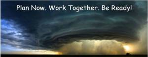 Picture of an incoming hurricane/tornado wall with caption - Plan Now, Work Together and be ready!
