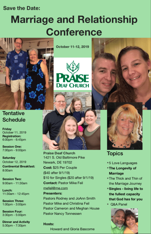 Oct 11-12, 2019 conference hosted by Praise Deaf Church.  Contact Mike Feil at mefeil@me.com for more details if needed..