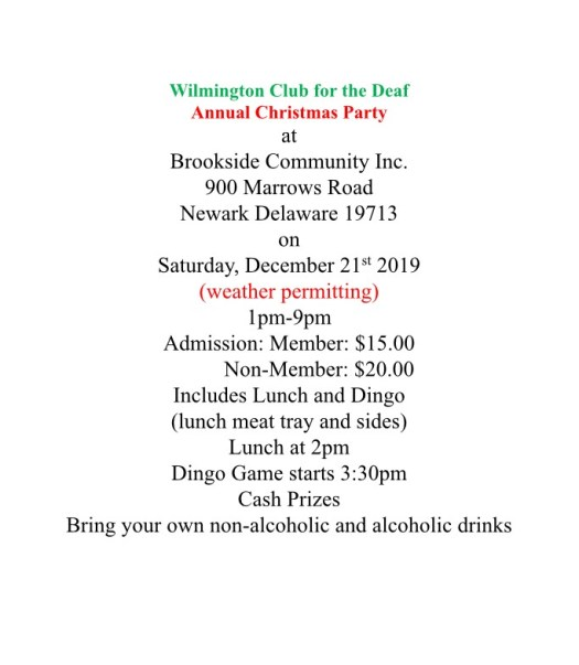 Wilmington Club for the Deaf annual christmas party on Dec. 21, 2019, 1-9p at Brookside Community Center