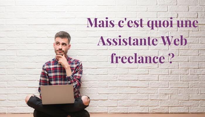 Qu'est-ce qu'une assistante web freelance ?