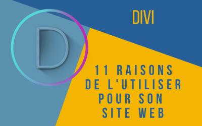 Divi: 11 raisons de l'utiliser pour son site web.