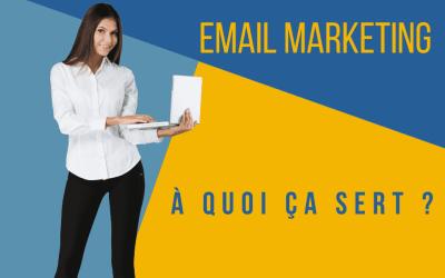 L' email marketing : à quoi ça sert ?
