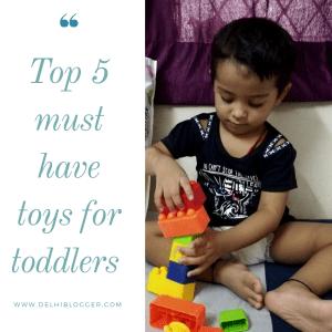 toys for toddlers,best toys for kids,delhi blogger,delhiblogger
