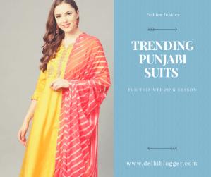 punjabi suits,delhiblogger,latest suit designs