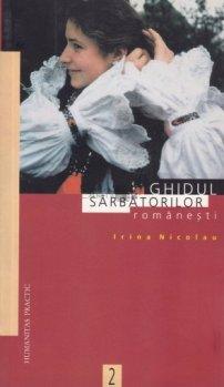 irina-nicolau-ghidul-sarbatorilor-romanesti-humanitas-1998-l-129496-510x510