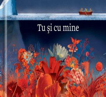 Tu și cu mine de Synne Lea și Stian Hole, Editura Univers – recenzie