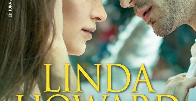 Foarte apropiat și periculos de Linda Howard, Editura Miron – recenzie