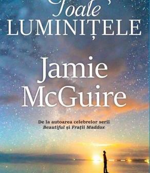 Toate luminiţele de Jamie McGuire, Editura Trei – recenzie