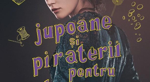 Ghid de jupoane și piraterii pentru doamne de Mackenzi Lee, Editura Leda Edge – recenzie