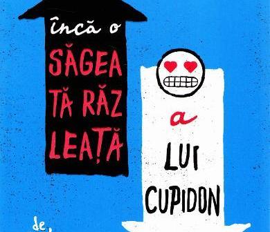 Încă o săgeată răzleață a lui Cupidon de Becky Albertalli, Editura Epica