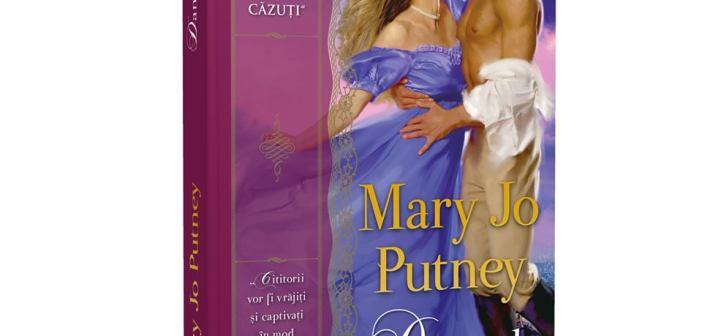 Dansul pasiunii, seria Îngerii căzuți de Mary Jo Putney, Editura Litera