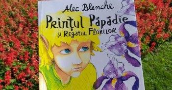 Prințul Păpădie și Regatul Florilor de Alec Blenche, Editura Univers – recenzie