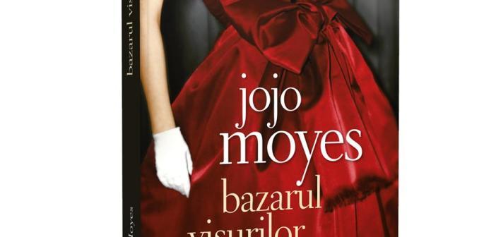 Bazarul visurilor de Jojo Moyes, Editura Litera, Colecţia Blue Moon