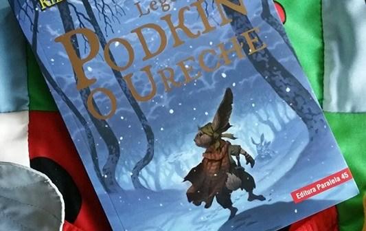 Legenda lui Podkin O Ureche. Saga celor Cinci Tărâmuri. Vol.1 de Kieran Larwood, Editura Paralela 45 – recenzie