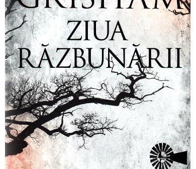 Ziua răzbunării de John Grisham, Editura RAO – recenzie