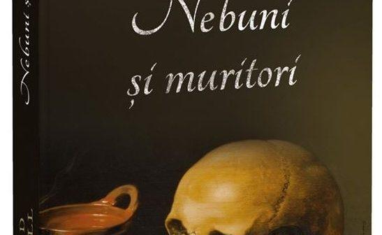 Nebuni și muritori de Bernard Cornwell, Editura Litera, Colecția Buzz Books – recenzie