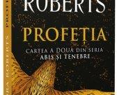 Profeția de Nora Roberts, Seria Abis si Tenebre, Editura Litera, Colecția Blue Moon