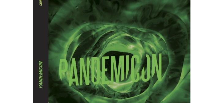 Pandemicon. Povestiri pentru sfârșitul lumii – Editura Crime Scene Press – recenzie