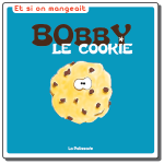 bobby-le-cookie