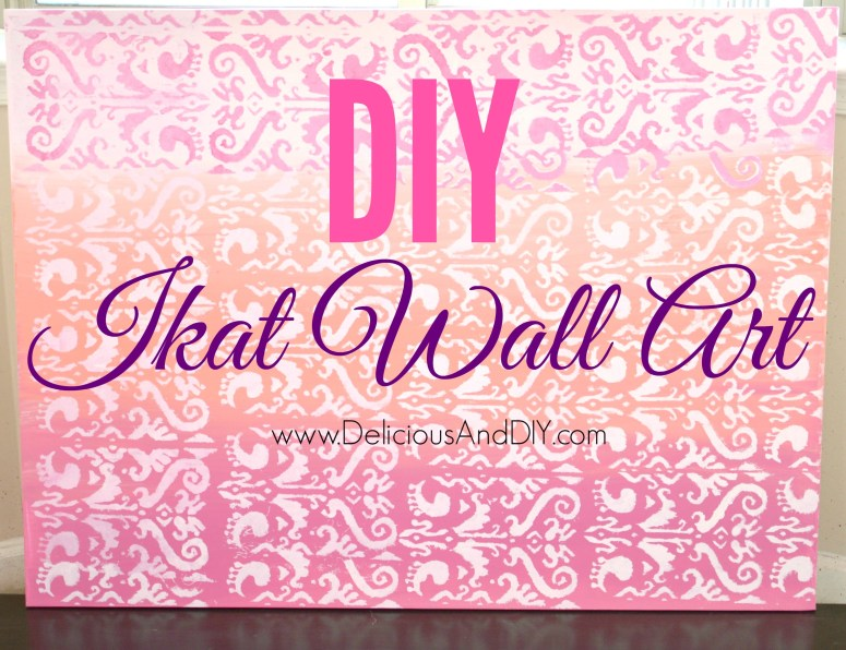 DIY Ikat Wall Art - Delicious And DIY