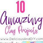 10 DIY Clay Projects -Perfect To Give as Gifts