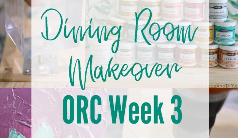 Dining Room Makeover – One Room Challenge Week 3