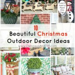 10 Beautiful Christmas Outdoor Decor Ideas