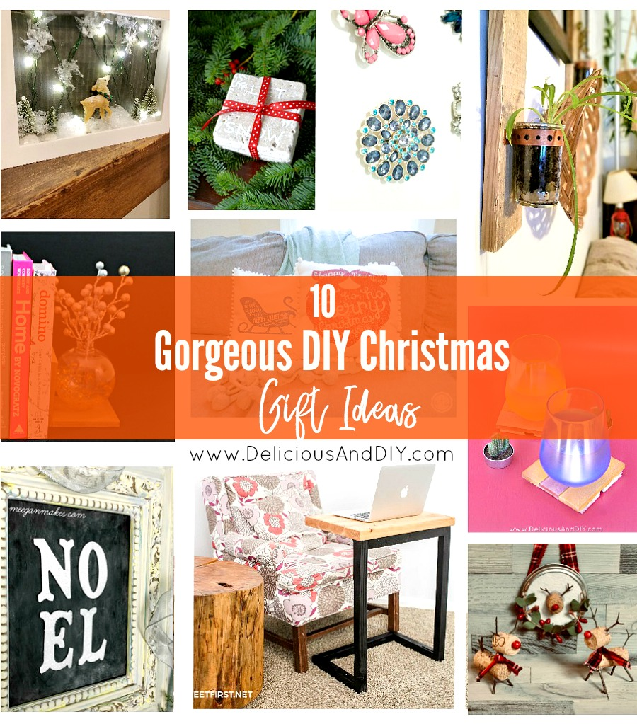 10 Gorgeous DIY Christmas Gift Ideas - Delicious And DIY