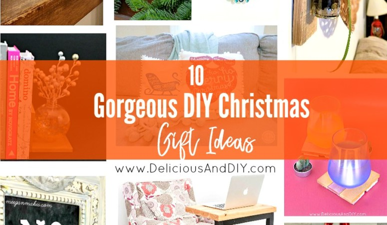 10 Gorgeous DIY Christmas Gift Ideas