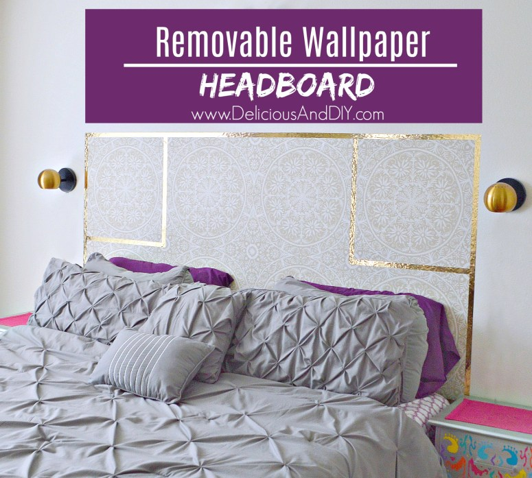 Diy Removable Wallpaper Headboard Delicious And Diy