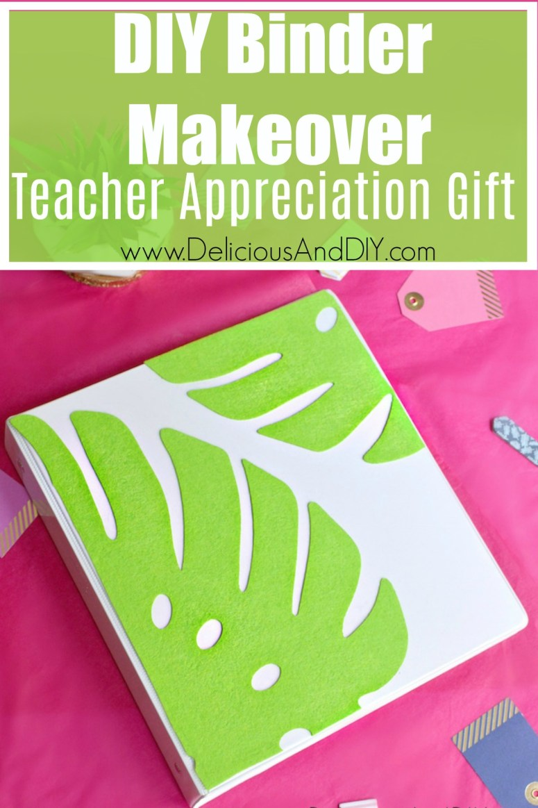 diy binder makeover teacher gift idea