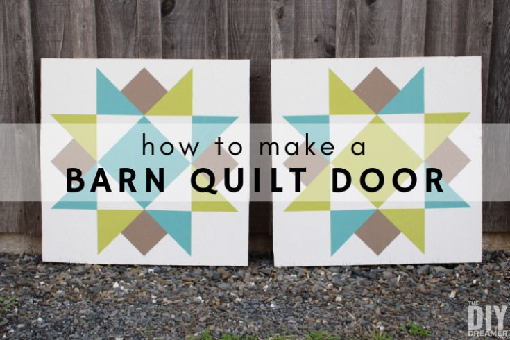 How to Make a Barn Quilt Door