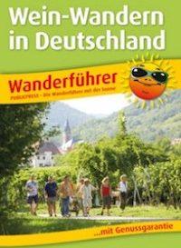 Wanderführer Weinwandern in Deutschland