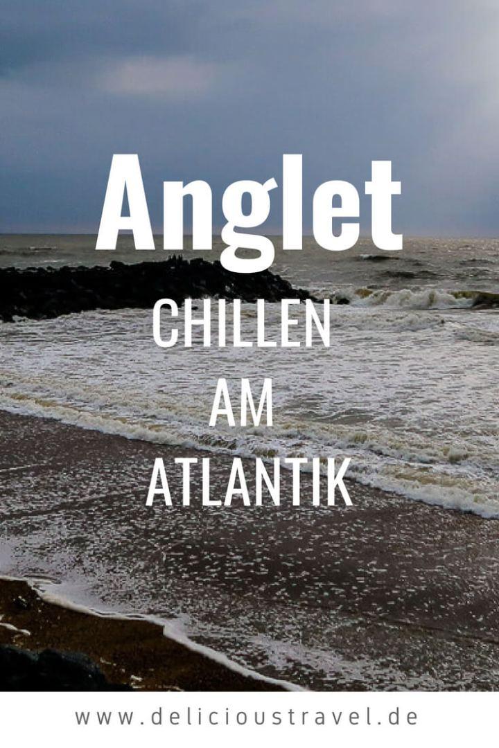 Anglet: Chillen am Atlantik