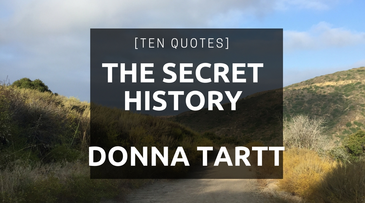 ten quotes secret history donna tartt
