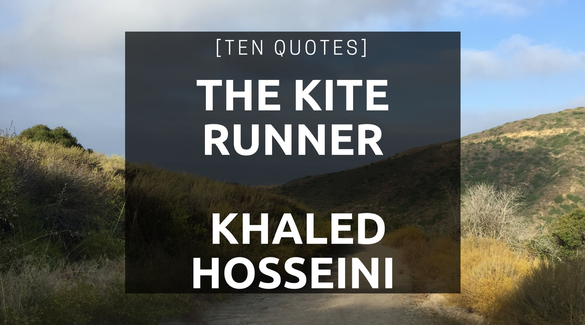 ten-quotes-kite-runner-khaled-hosseini