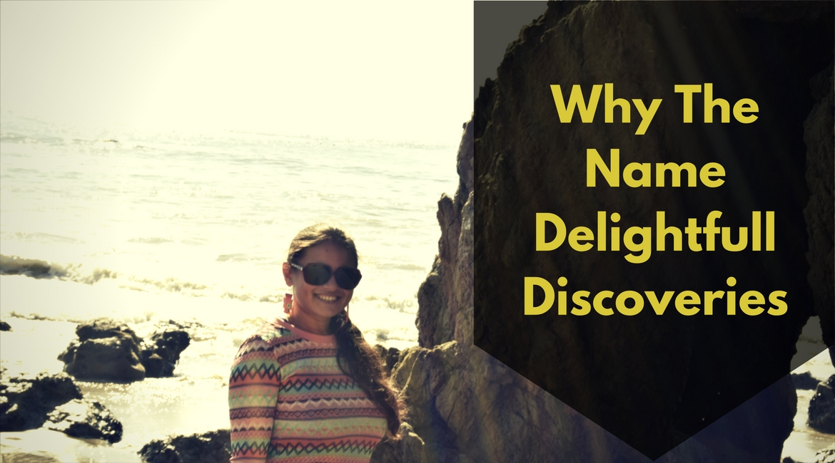 why-the-name-delightfull-discoveries