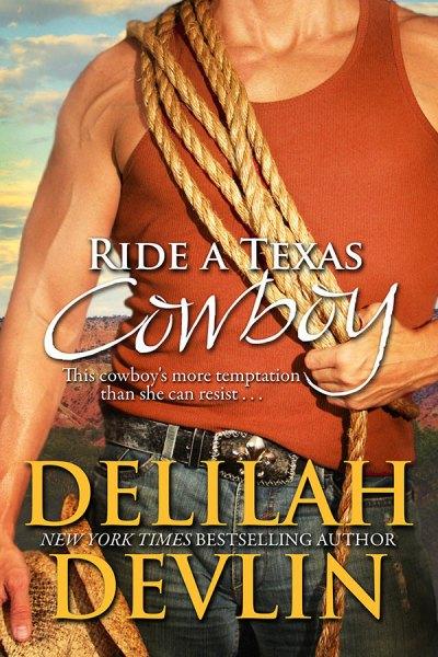 Ride a Texas Cowboy