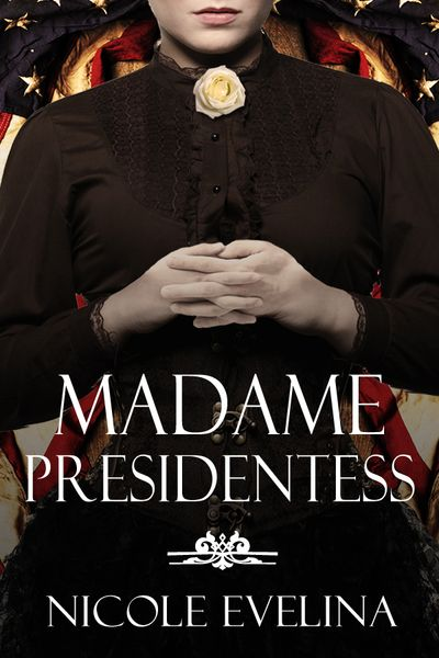 nemadame-presidentess-ebook-cover-no-quote-large
