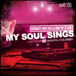 Delirious My Soul Sings Live DVD CD Review