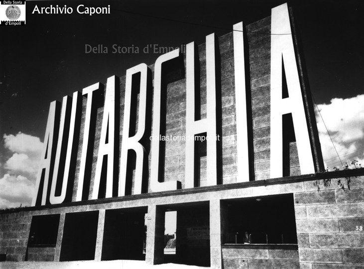 Parola D'ordine… Autarchia ! Alla Mostra Empolese 1939, Foto Caponi.