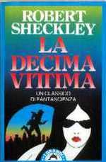 Risultati immagini per la decima vittima sheckley