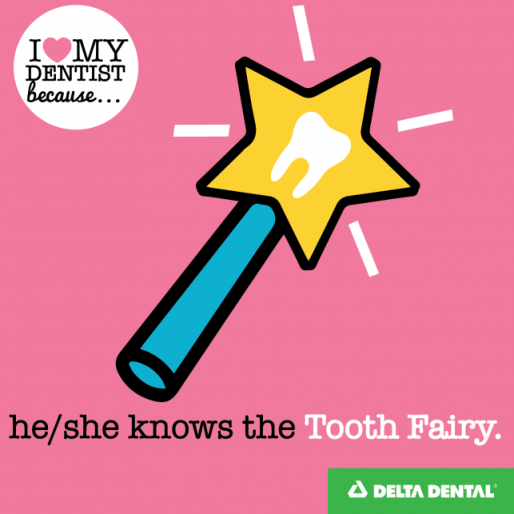 Delta Dental of New Jersey Reason 3 - He:She Knows the Tooth Fairy