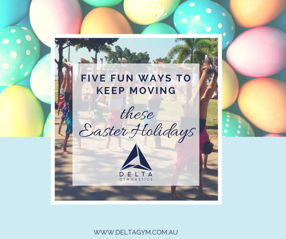 Keep Your Kids Active These Easter School Holidays