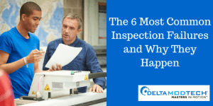 The 6 Most Common Inspection Failures and Why They Happen