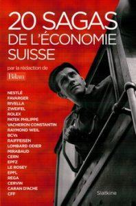 20 sagas de léconomie suisse 198x300 - 'La Suisse trait sa vache et vit paisiblement. ' (Victor Hugo)