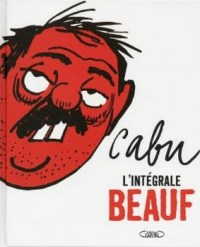 Cabu – Une vie de dessinateur Beauf - Graphiste de génie et martyr…