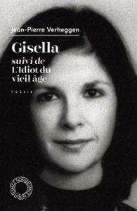Gisella suivi de LIdiot du Vieil Âge 195x300 - « Ah, décidément, il n'y a plus de vieillesse ! »  (Jean-Pierre Verheggen)
