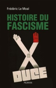 Histoire du fascisme  192x300 - « Le XXe siècle sera reconnu dans l'histoire comme le siècle du fascisme. » (Benito Mussolini)