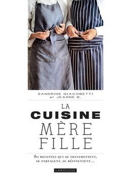 La cuisine mère fille - Filiation culinaire…